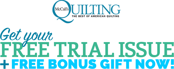 Get your Free Trial Issue + Free Bonus Gift Now!