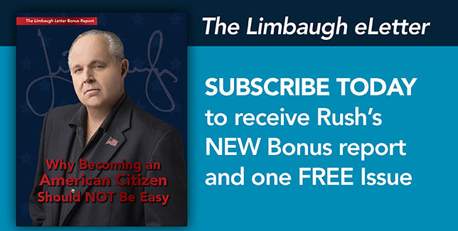 Subscribe to The Limbaugh eLetter