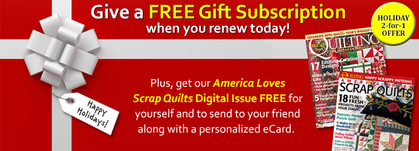 Renew + Free Gift - McCall's Quilting